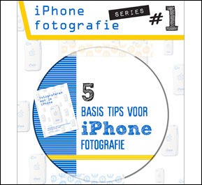 Iphone fotografie series 1 - 5 basis iPhone fotografie tips