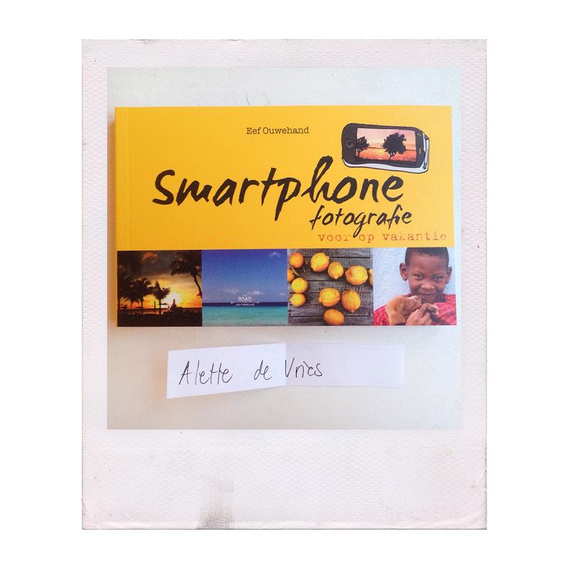 smartphone fotografie voor op vakantie door eef ouwehand