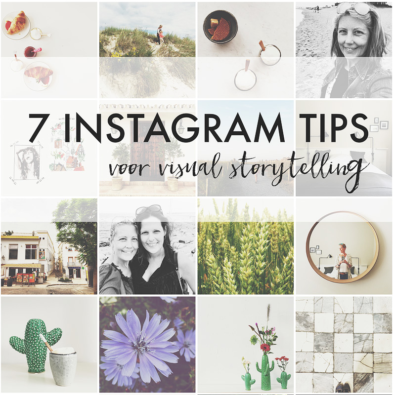 7 instagram tips voor visual storytelling