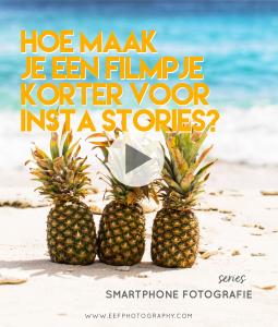 Hoe maak je een filmpje korter voor Instagram stories